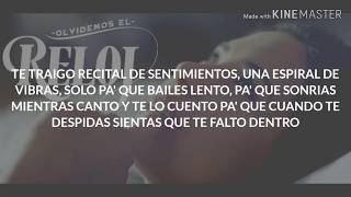 CHARLES ANS FT KAEVE-OLVIDEMOS EL RELOJ-LETRA