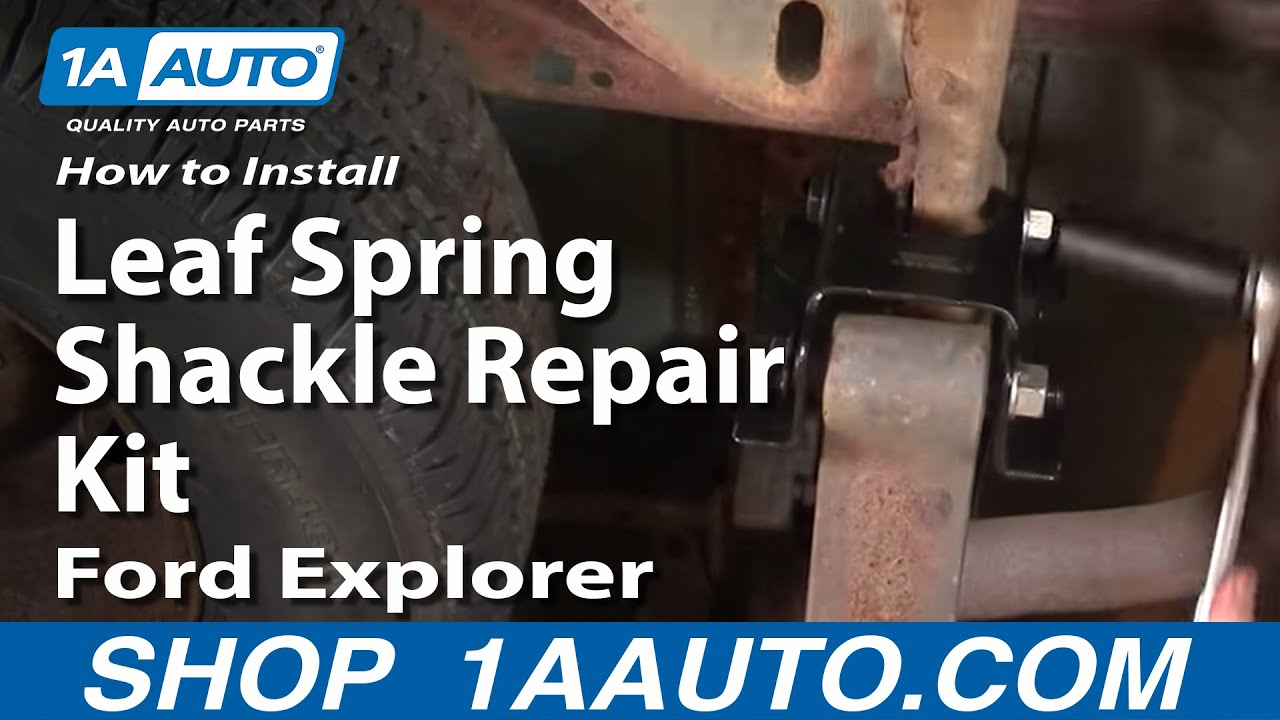 How To Install Replace Rear Leaf Spring Shackle Explorer Sport Trac Moun Leaf Spring Ford Explorer Cool Trucks