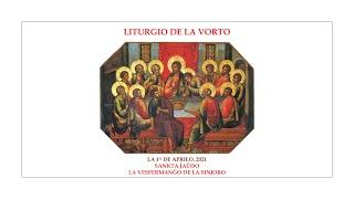 La Liturgio de la Vorto — Sankta Ĵaŭdo, la Vespermanĝo de la Sinjoro — 1.04.2021