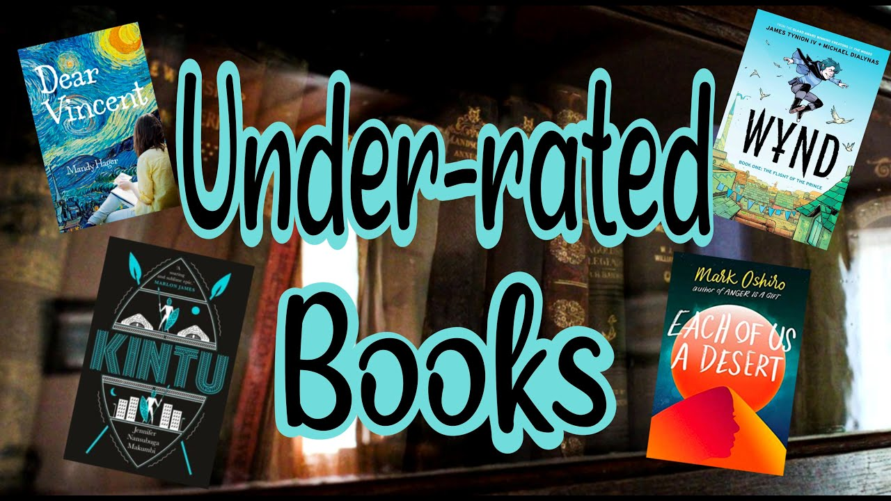 Top 10 Under-rated Books