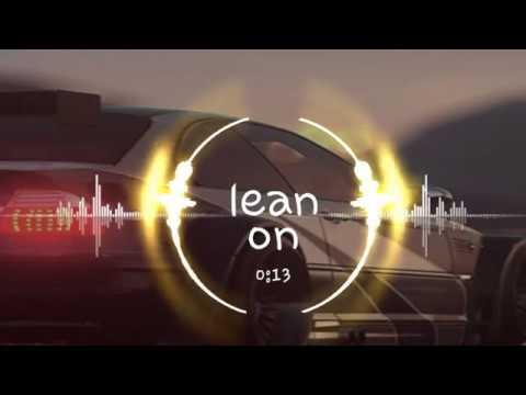 Major Lazer & DJ Snake - Lean On feat. MØ(remix