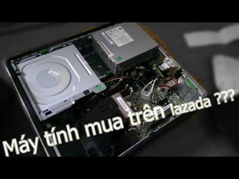 Máy Tính Và Đống linh kiện mua trên lazada - Thử mua máy tính bàn trên lazada và cái kết :v