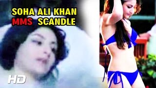 Soha Ali Khan Reveals Her Naked Body | MMS Scandal | Bikini Waxing Session