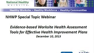 December 10, 2013: CDC's National Healthy Worksite Assessment Tools