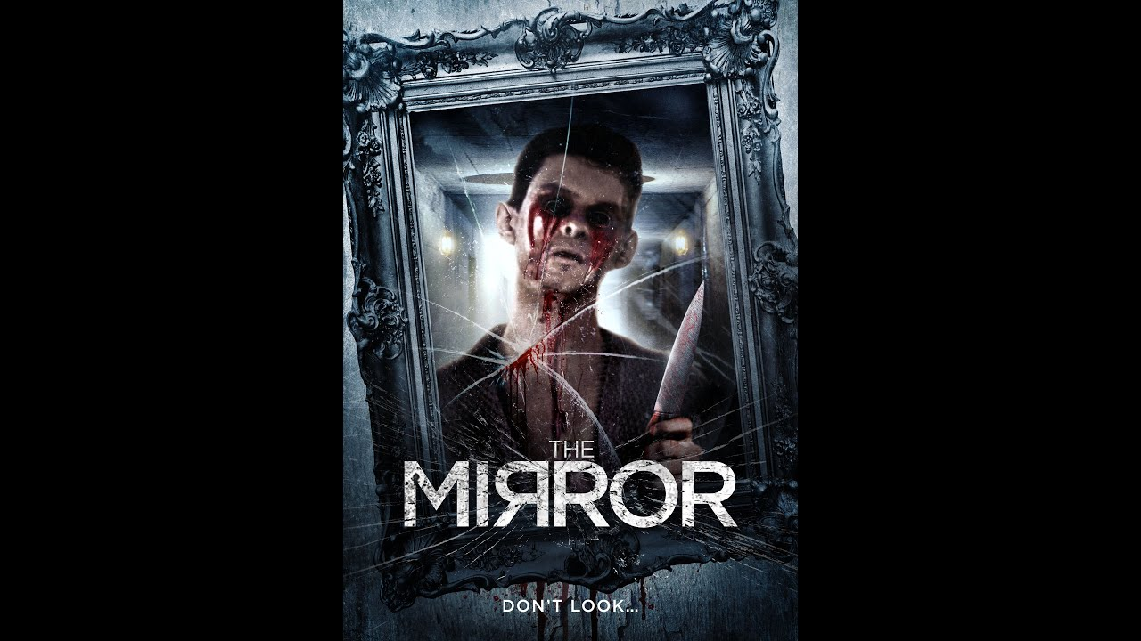 The mirror official trailer 2014 edward boase youtube for Mirror horror movie