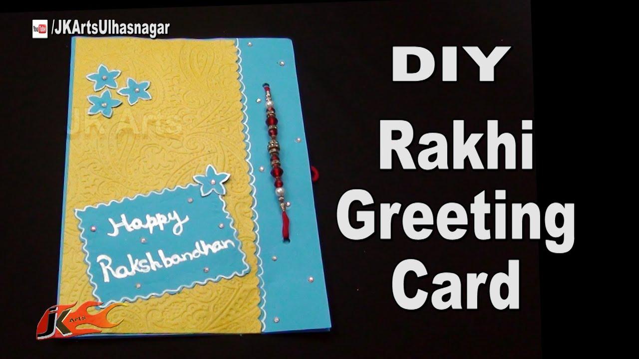 Diy Greeting Card For Raksha Bandan How To Make Jk Arts 1040