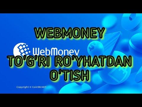 WEBMONEYDA Qanday To'g'ri Ro'yhatdan O'tish!!!
