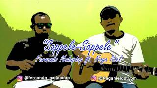 "Lagu Barat versi Batak (""Sappele-Sappele"") - Fernando ft. Naga Niel. The Best Cover Songs of 2018"
