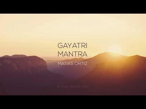 Matías Ortiz - Gayatri Mantra (Official Lyric Video)