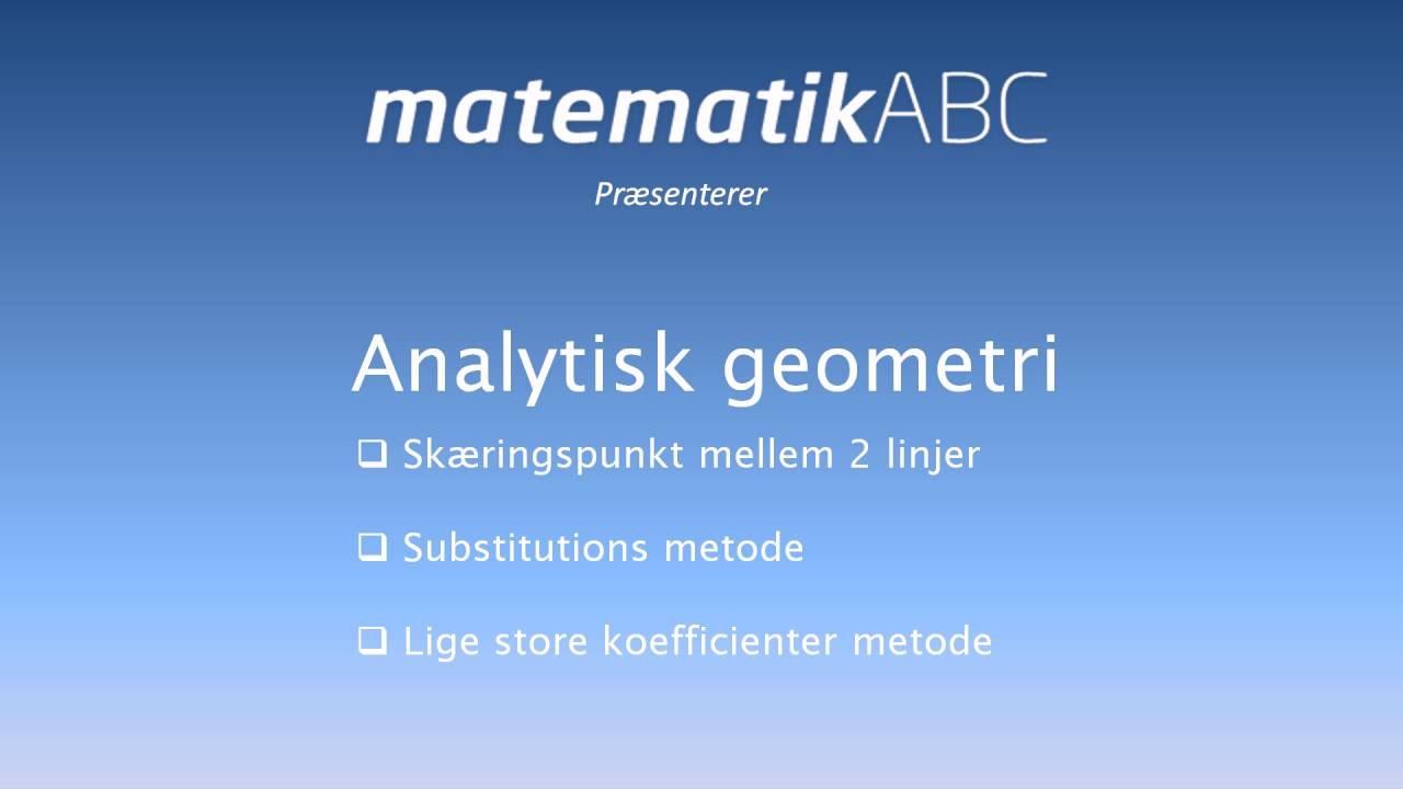 Analytisk geometri - Skæring mellem 2 linjer