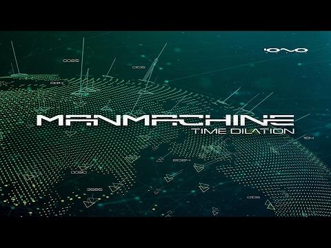 Manmachine - Time Dilation ᴴᴰ