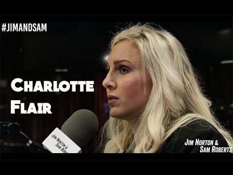 Charlotte Flair - Win Streak Ending, Setting Up Matches, etc - Jim Norton & Sam Roberts