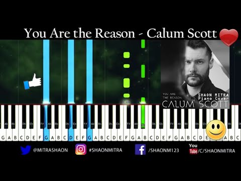 You Are The reason - Calum Scott - piano tutorial + Sheet Music + Midi