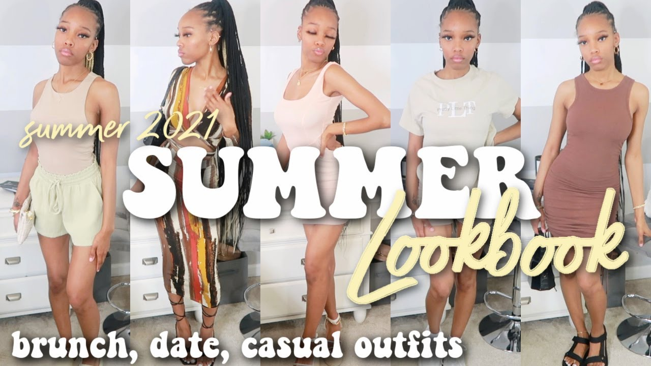 SUMMER OUTFIT IDEAS | CASUAL & DRESSY LOOKBOOK 2021