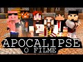 Minecraft APOCALIPSE O FILME