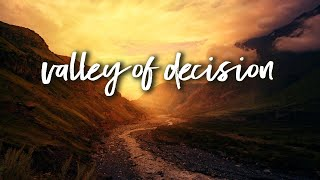 Valley of Decision | Pastor Don Young
