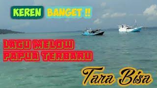 TARA BISA - Lagu papua terbaru | vocalisa | lirik video