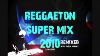 Reggaton Super Mix 2010 (Updated)