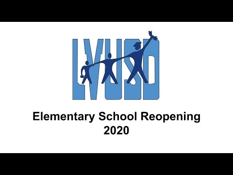 LVUSD Elementary (TK-2) Reopening Plan 2020