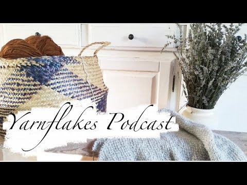 Yarnflakes Podcast 36 - Watering socks