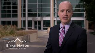 Brian Mason For District Attorney | What is the DA?