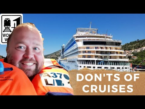 Cruise Travel: 10 Things You Should Never Do on a Cruise