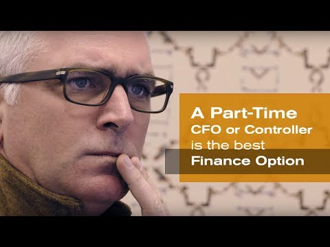 A Part-Time CFO or Controller is the Best Finance Option