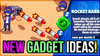 What If Every Brawler Had 3 GADGETS?! BEST NEW GADGET IDEAS!