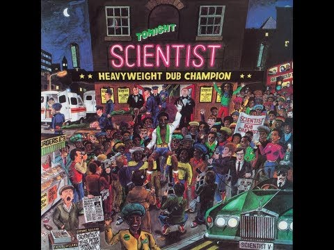 Scientist - Heavyweight Dub Champion [1980, Full Album]