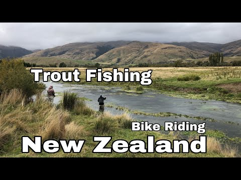 New Zealand! South Island Trout Fishing And Bike Riding