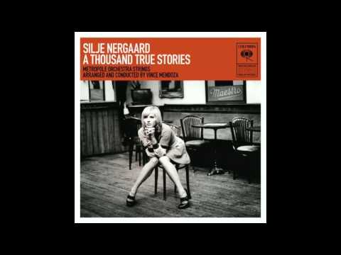 Silje Nergaard - Based On A Thousand True Stories