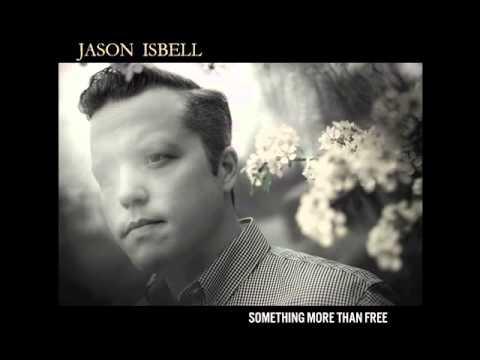 Jason Isbell Speed Trap Town