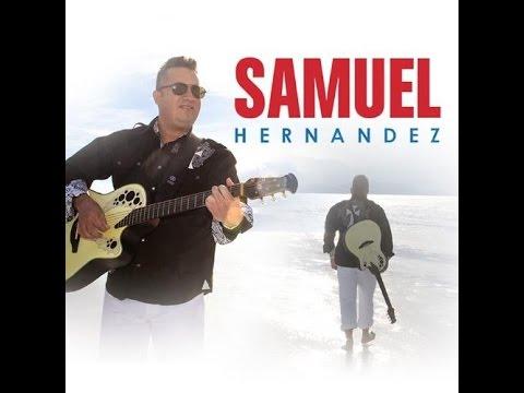 Samuel Hernandez Cuando Llega La Uncion Youtube