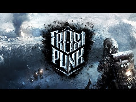 Frostpunk Gameplay S2 #1 - A Fresh Start, Let's Not Talk About It