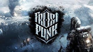 Frostpunk Gameplay S2 #1 - A Fresh Start, Let
