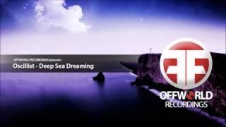 Oscillist - Deep Sea Dreaming