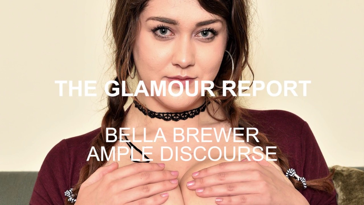 bella brewer ample discourse part 2 - youtube