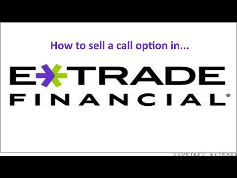How to Sell a Call Option in Etrade