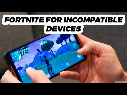 How To Download Fortnite On Incompatible Android | Fortnite Device Not Supported Fix For Android