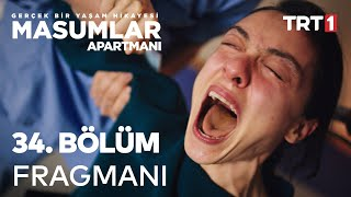 Masumlar Apartmanı 34. Bölüm Fragmanı