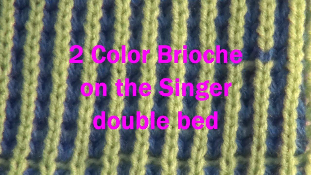 Two Color Brioche 2 Youtube