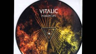 VITALIC - Poison Lips (Extended) 2009