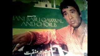 First time...Rare....Allah Allah Mah-e Ramzan Ki Barkat Kya Hai (Jani babu).
