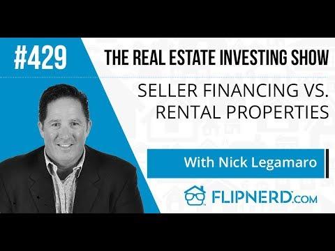 Seller Financing vs. Rental Properties