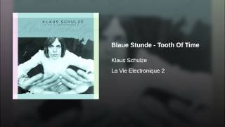 Blaue Stunde - Tooth Of Time