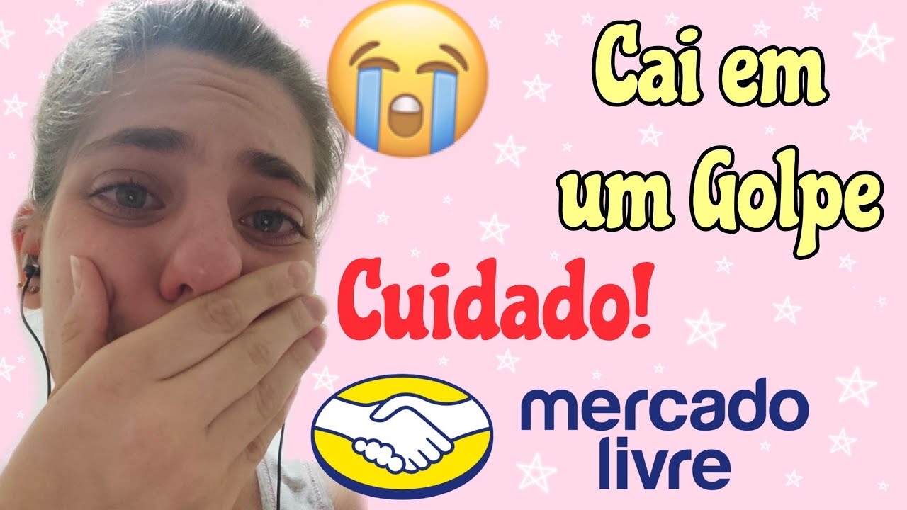 CAI EM UM GOLPE NO MERCADO LIVRE| CUIDADO 😭😱