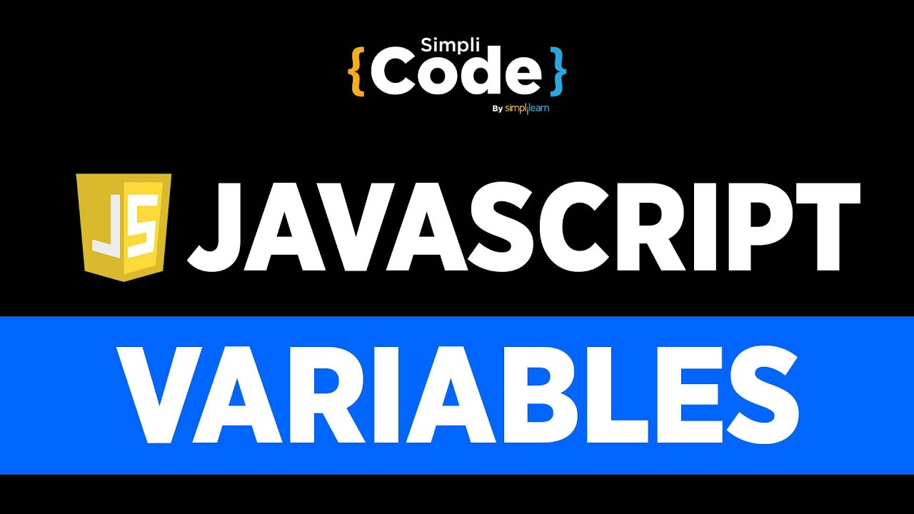 Variables In JavaScript | JavaScript Variables Explained | JavaScript Tutorial