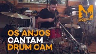 Baixar Os anjos cantam | Drum CAM Cover | Matheuzinho Batera | Jorge e Mateus