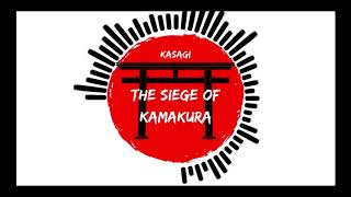 【The Siege of Kamakura】 - 「Kasagi」Asian Instrumental Folk Metal  - 笠木