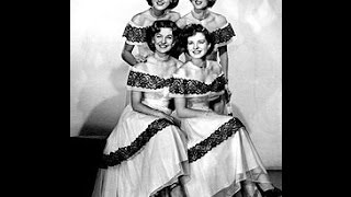 Early Chordettes - I'd Love To Live In Loveland (With A Girl Like You (c.1950).